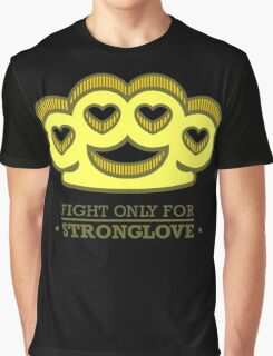 Fight For Your Love Graphic T-Shirt