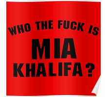 Who The Fuck Is Mia ? Poster
