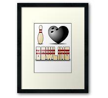 I love bowling - ball Framed Print