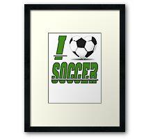 I love soccer Framed Print