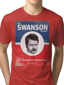 Vote For Ron Swanson Tri-blend T-Shirt