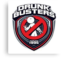 Drunk Buster  Canvas Print
