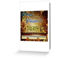 88 Keys 10 Fingers Greeting Card