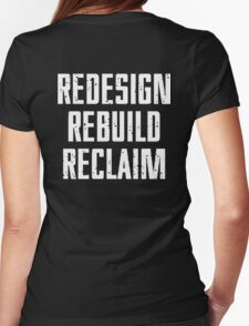 REDESIGN REBUILD RECLAIM Womens Fitted T-Shirt