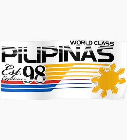Pilipinas World Class Poster