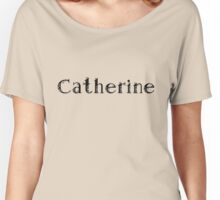 Catherine Women's Relaxed Fit T-Shirt