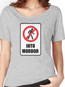 One Does Not Simply Walk Into Mordor  Women's Relaxed Fit T-Shirt