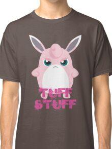 Tuff Stuff Classic T-Shirt