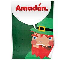 Amadan (Idiot) Irish/Gaelic Phrase Poster