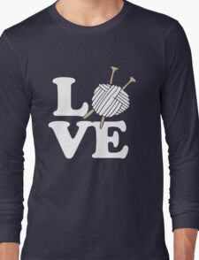 LOVE to knit Long Sleeve T-Shirt