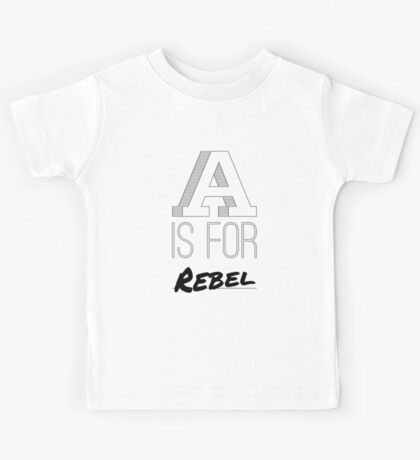 A is for Rebel Kids Tee