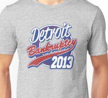 Detroit Bankruptcy 2013  Unisex T-Shirt