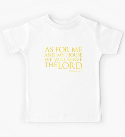 As for me and my house Kids Tee