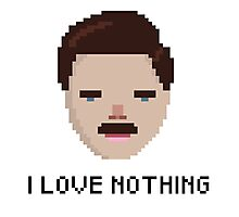 Ron Swanson - 'I Love Nothing', Parks and Rec Photographic Print