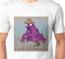 Sheriff Grimer-Updated colors Unisex T-Shirt