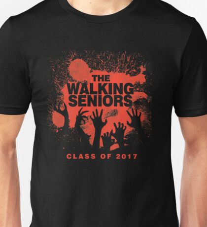 The Walking Seniors. Class of 2017. Unisex T-Shirt