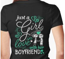 Just A Girl In Love With Her Boyfriend Womens Fitted T-Shirt