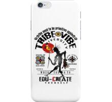 tribe vibe university iPhone Case/Skin