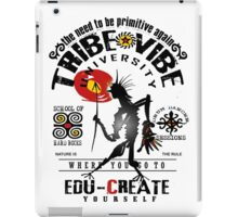 tribe vibe university iPad Case/Skin