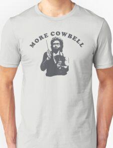 WILL FERRELL - MORE COWBELL Unisex T-Shirt