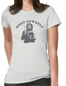WILL FERRELL - MORE COWBELL Womens Fitted T-Shirt