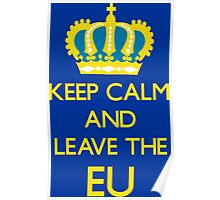 Leave EU Funny Anti European Union Protest Poster