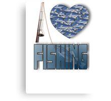 I love fishing Canvas Print