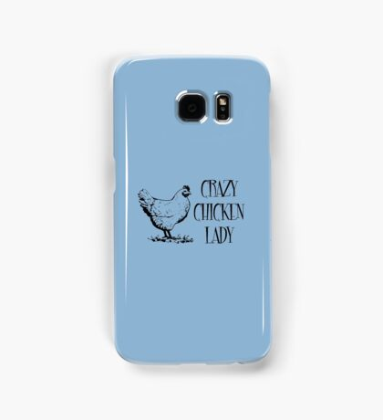 Crazy Chicken lady Samsung Galaxy Case/Skin