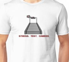 Cardiac Stress Test Unisex T-Shirt