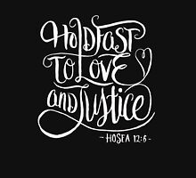 Hold Fast To Love and Justice - Christian T Shirt - Hosea 12 6 Classic T-Shirt