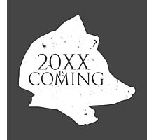 20XX Is Coming Photographic Print