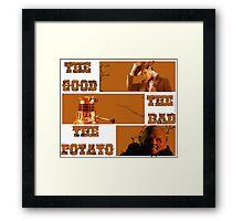 The Good - The Bad - The Potato v2 Framed Print