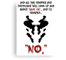 Quote Rorschach Watchmen Canvas Print