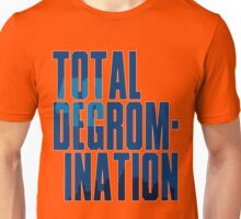 Total deGromination In Blue Unisex T-Shirt