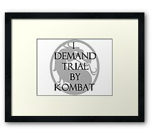 Trial by Kombat Framed Print