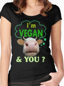 I'm Vegan And You? Women's Fitted Scoop T-Shirt