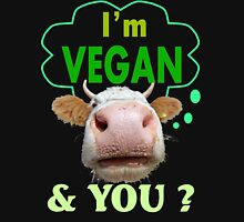 I'm Vegan And You? Women's Relaxed Fit T-Shirt