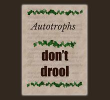Big Bang Theory - Autotrophs do not drool! Classic T-Shirt