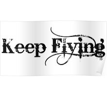 Keep Flying Poster