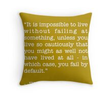 JK Rowling Quote Throw Pillow