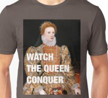 Elizabeth I — Watch the Queen Conquer Unisex T-Shirt