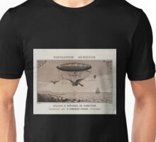 0232 ballooning Navigation aérienne Ballon appareil de direction construit par M Pompéien Piraud inventeur B Arnaud Unisex T-Shirt