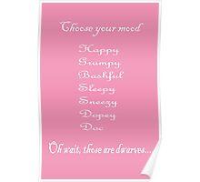 Choose Your Mood (Dwarves) Poster