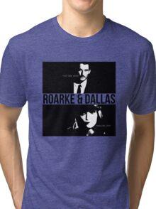 Roarke and Dallas Tri-blend T-Shirt