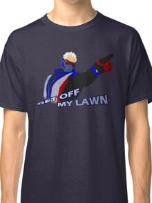 GET OFF MY LAWN Classic T-Shirt