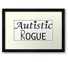 Autistic Rogue Framed Print