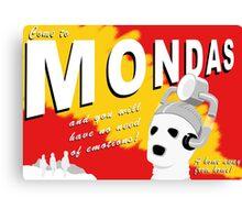 Come to Mondas! Canvas Print