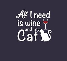 All I Need Is Wine And My Cat Unisex T-Shirt