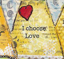 I choose by MonicaMota