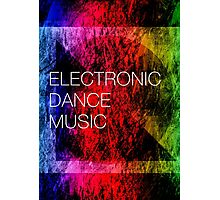 Electronic Dance Music Photographic Print